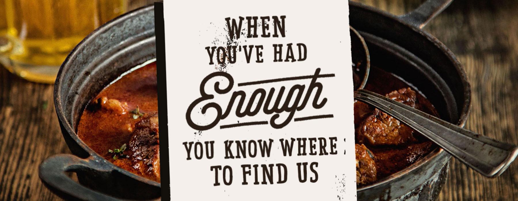 When You've Had Enough